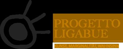 Progetto Ligabue - Kunst, Marginalität, Wahnsinn