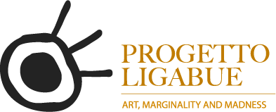 Progetto Ligabue - art, marginality and madness